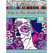 Coloring Books for Grownups Day of the Dead Girls by Createspace Independent Publishing Platform