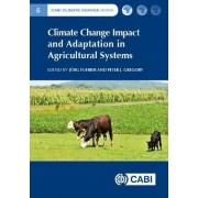 Climate Change Impact and Adaptation in Agricultural S by Jurg Fuhrer