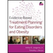 Evidence-based Treatment Planning for Eating Disorders and Obesity DVD by Arthur E. Jongsma