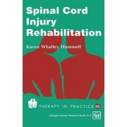 Spinal Cord Injury Rehabilitation by Karen Whalley Hammell