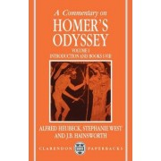A Commentary on Homer's Odyssey: Volume I: Introduction and Books I-VIII by Alfred Heubeck