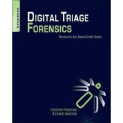 Digital Triage Forensics by Stephen Pearson