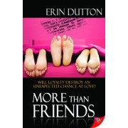 More Than Friends by Erin Dutton