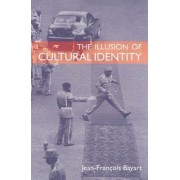 The Illusion of Cultural Identity by Director Jean-Francois Bayart