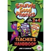 Sounds Good Phonics Teacher's Handbook for Books 3&4 by Jane O'Loughlin