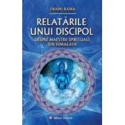 Relatarile unui discipol - Swami Rama