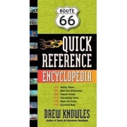 Route 66 Quick Reference Encyclopedia by Drew Knowles