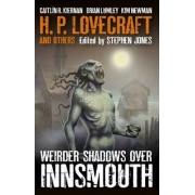 Weirder Shadows Over Innsmouth by Stephen Jones