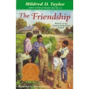 The Friendship by Mildred D Taylor