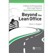 Beyond the Lean Office by Kevin J. Duggan