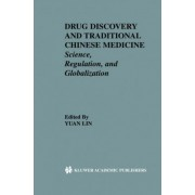 Drug Discovery and Traditional Chinese Medicine by Yuan Lin