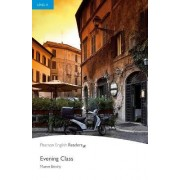Level 4: Evening Class Book and MP3 Pack by Maeve Binchy