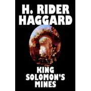 King Solomon's Mines by Sir H Rider Haggard