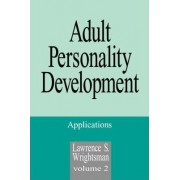Adult Personality Development: Applications v. 2 by Lawrence S. Wrightsman