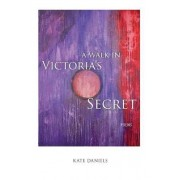 A Walk in Victoria's Secret by Kate Daniels