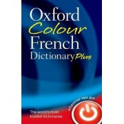 Oxford Colour French Dictionary Plus by Oxford Dictionaries