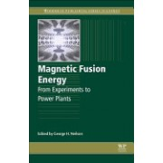 Magnetic Fusion Energy: From Experiments to Power Plants