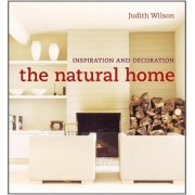 The Natural Home by Judith Wilson