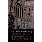 The Oxford Handbook of Engineering and Technology in the Classical World by John Peter Oleson