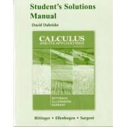 Student Solutions Manual for Calculus and Its Applications by Marvin L. Bittinger