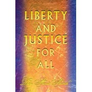 Liberty and Justice for All by Dina Ahmad Abudaih