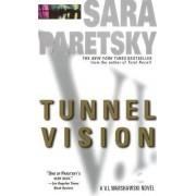 Tunnel Vision by Sara Paretsky