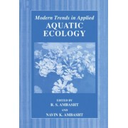 Modern Trends in Applied Aquatic Ecology by R.S. Ambasht