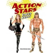 Action Stars Paper Dolls by Bruce Patrick Jones