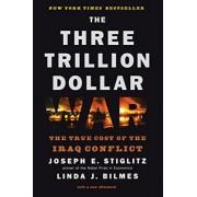 The Three Trillion Dollar War by Linda J. Bilmes