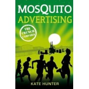 Mosquito Advertising - the Crunch Campaign by Kate Hunter