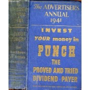 The Advertiser's Annual 1941 - Invest Your Money In Punch The Proved And Tried Dividend Payer