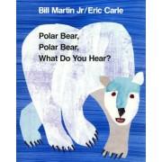 Polar Bear, Polar Bear, What Do You Hear, Paperback