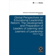 Global Perspectives on Educational Leadership Reform by Anthony H. Normore