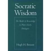 Socratic Wisdom by Hugh H. Benson