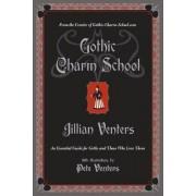 Gothic Charm School by Jillian Venters