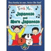 Teach Me... Japanese and More Japanese by Judy Mahoney