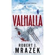 Valhalla by Robert J Mrazek