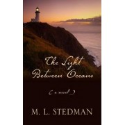 The Light Between Oceans by M L Stedman