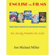 English in Films Aladdin Bambi Cinderella the Little Mermaid Pocahontas by Jon Michael Miller