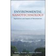 Environmental Nanotechnology by Mark Wiesner