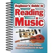 Beginner's Guide to Reading Music by Jake Jackson