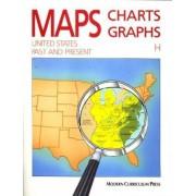 Maps, Charts, Graphs Level H by Modern Curriculum Press