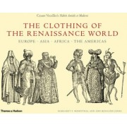 The Clothing of the Renaissance World by Professor Ann Rosalind Jones