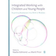 Integrated Working with Children and Young People by Nadia Edmond