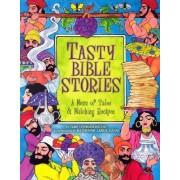 Tasty Bible Stories by Tami Lehman-Wilzig