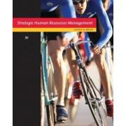 Strategic Human Resource Management by Jeffrey A Mello
