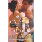 My Darling Caroline by Adele Ashworth