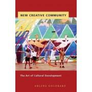 New Creative Community by Arlene Goldbard