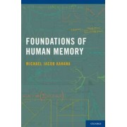 Foundations of Human Memory by Michael Jacob Kahana