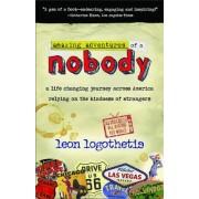 Amazing Adventure of a Nobody by Leon Logothetis